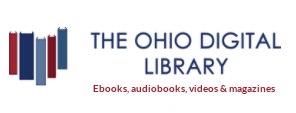 The Ohio Digital Library: Ebooks, audiobooks videos and magazines